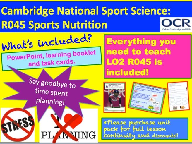 Cambridge National Sports Science R045: Sports Nutrition Learning Objective 2