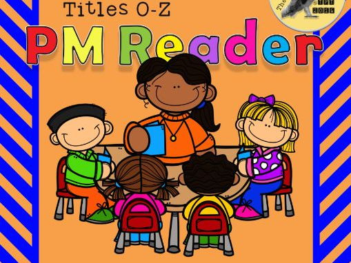 PM Reader Guided Reading Worksheets O-Z
