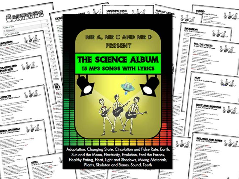 The Science Album  BUNDLE (15mp3 Songs and Lyrics) by Mr A, Mr C and Mr D Present