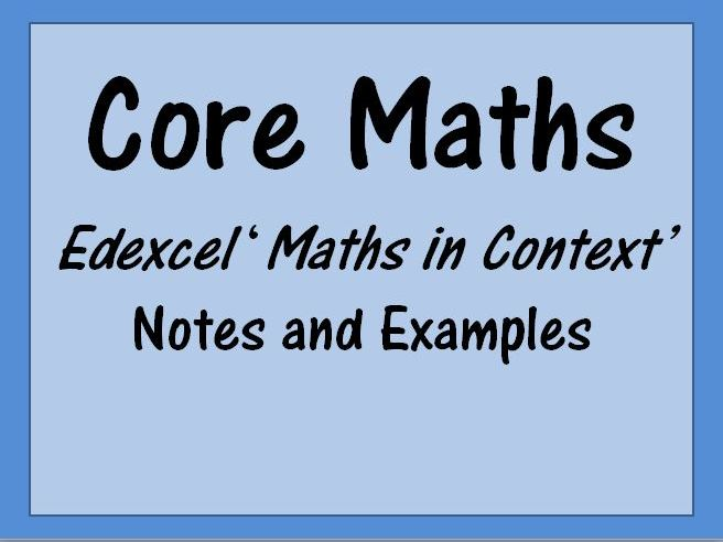 Core Maths Edexcel 'Maths in Context'