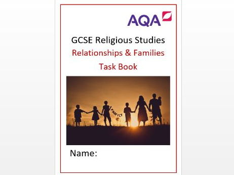 AQA: Philosophy and Ethics: Relationships and Families Task Book