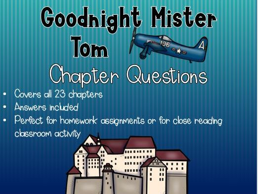 Goodnight Mister Tom CHAPTER QUESTIONS