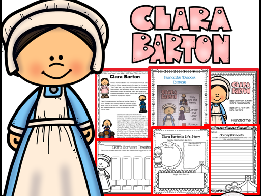 Clara Barton Biography Unit ~ 95 pages!