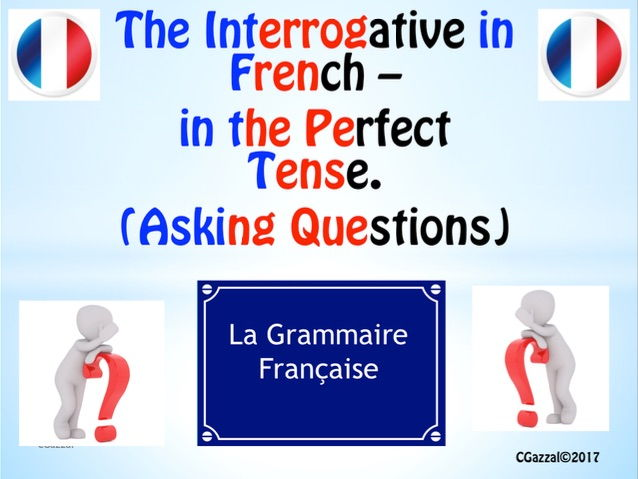 A Complete Guide to the Interrogative – in the Perfect Tense.