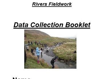 Fieldwork; Rivers booklet