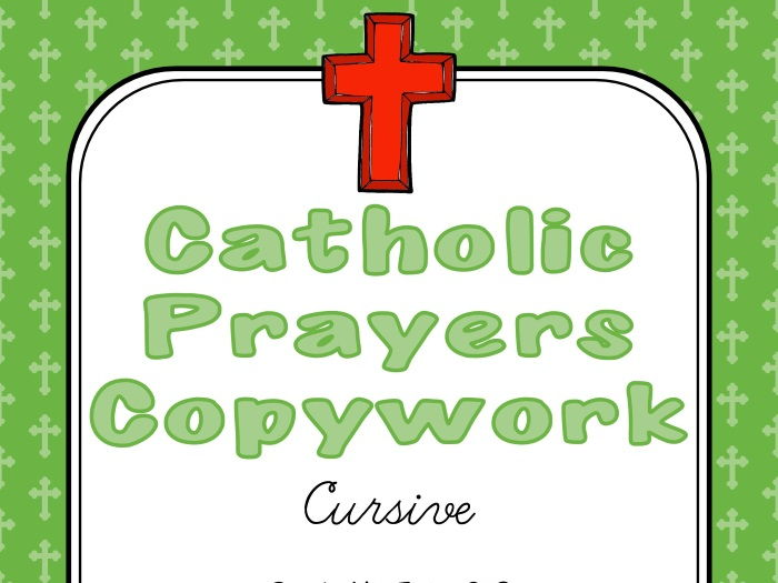 Catholic Prayers Copywork - Cursive