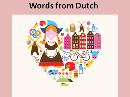 Words from Dutch