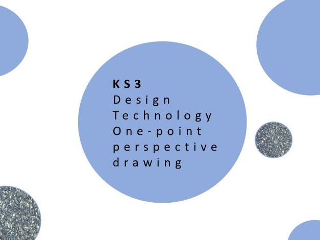 KS3 Design Technology  - One Point Perspective Drawing Activity  - PPT & Worksheet