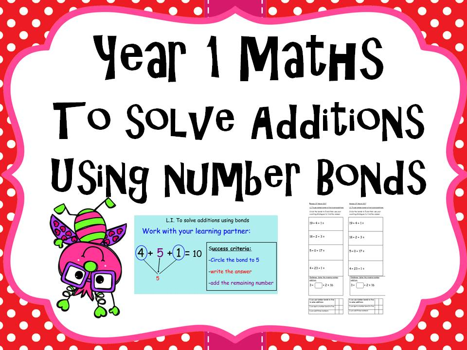 Year 1 Maths - to solve additions using number bonds to five