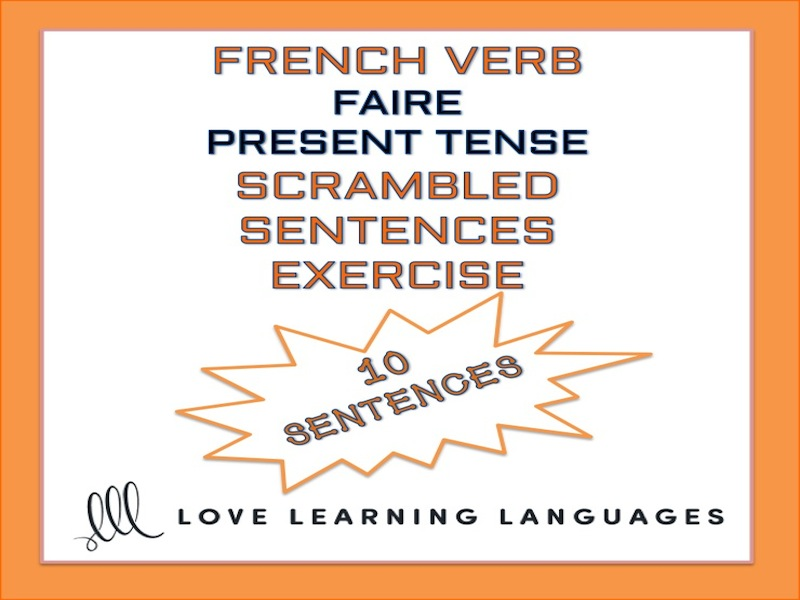 GCSE FRENCH: French scrambled sentences exercise - FAIRE PRESENT TENSE