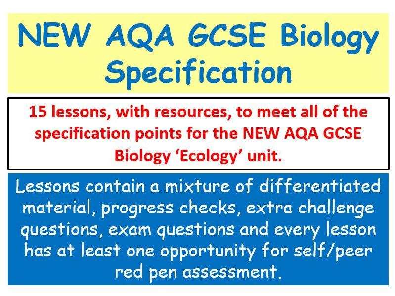 NEW AQA GCSE Biology - 'Ecology' lessons
