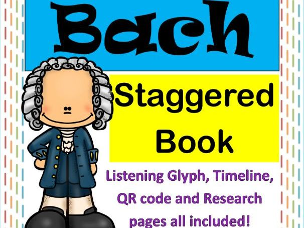 Famous Composers Staggered Flipbook - J. S. Bach