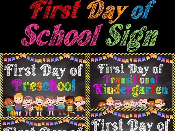 First Day of School Sign Preschool, TK, Kindergarten- 5th Grade | Back to School
