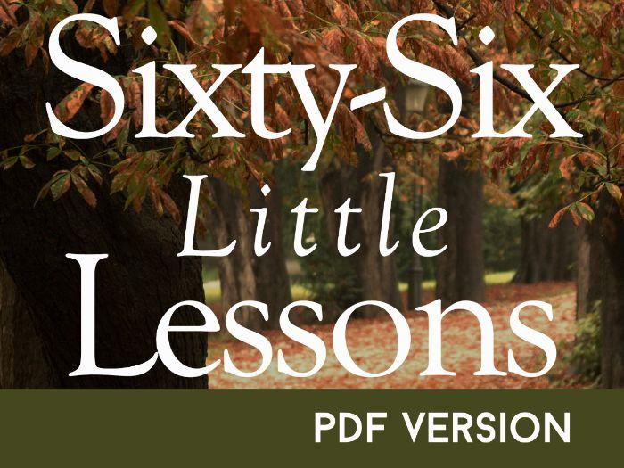 Sixty-Six Little Lessons - PDF