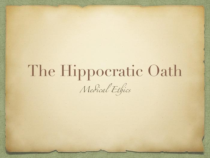 Medical Ethics Hippocratic Oath