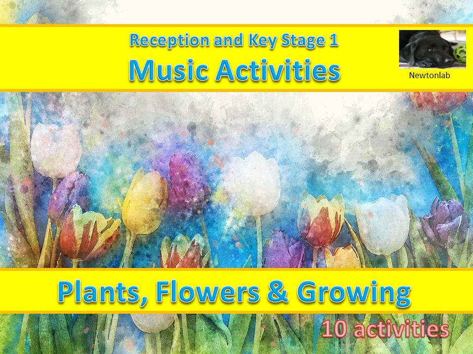 Plants, Flowers and Growing - Reception and Key Stage 1