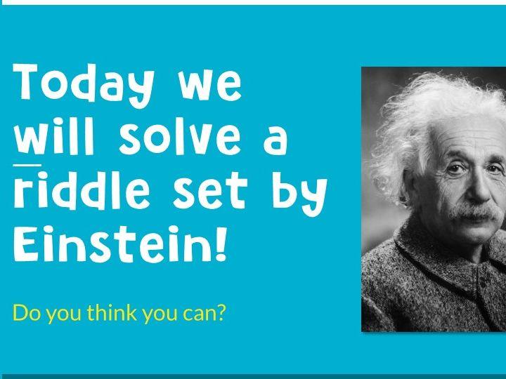 Einstein riddle (complete lesson)