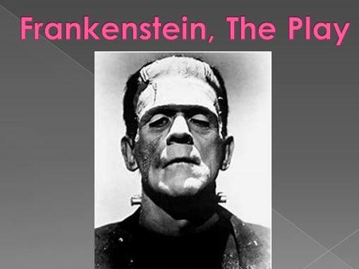 Frankenstein: The Play