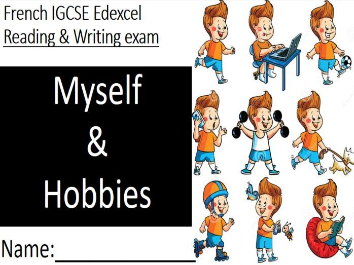 French IGCSE Edexcel - Reading & Writing exam practice - Myself and Hobbies