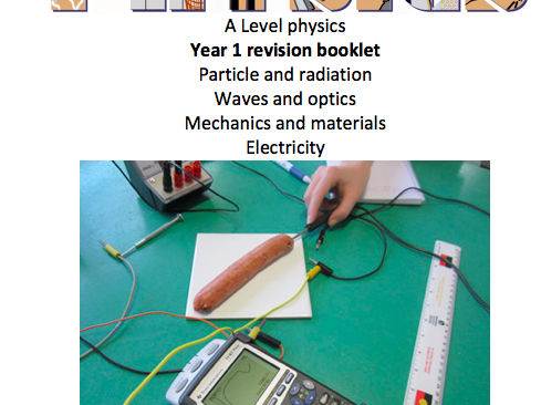 AQA Physics A LEVEL Revision Booklet Guide, Questions and Mark schemes - Year 1 - over 250 pages!