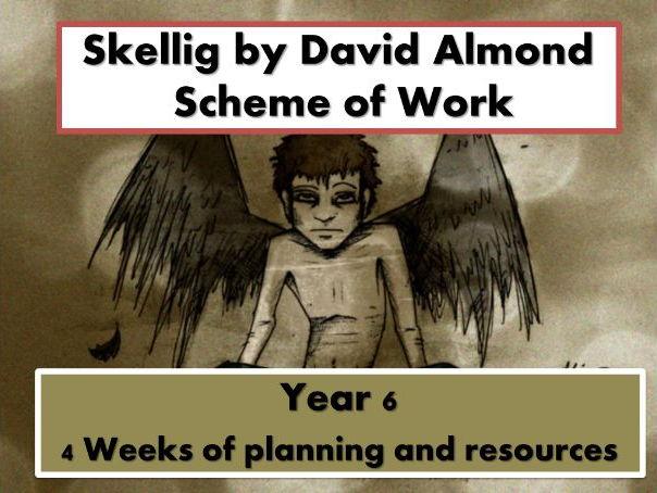 Skellig: FULL  Scheme of Work   Year 6