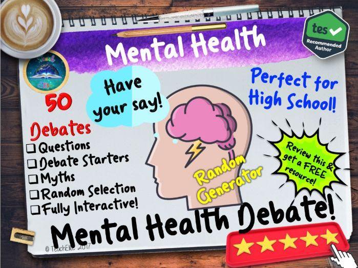 Mental Health: Mental Health Debates PSHE/ Mental Health