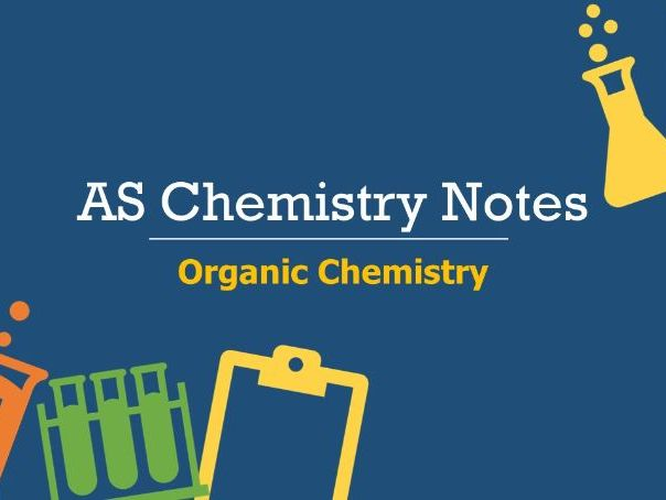 AS Organic Chemistry Notes