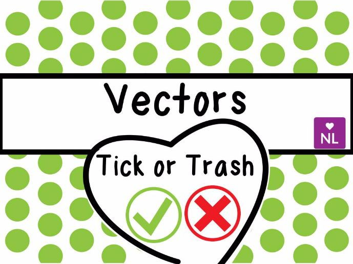Vectors Tick or Trash