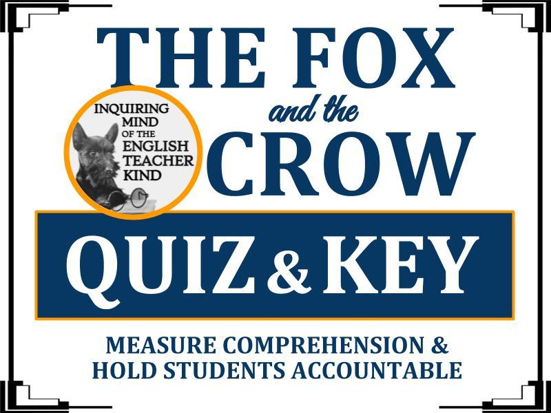 """The Fox & The Crow"" by Aesop - Quiz & Key"