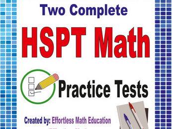 2 Full-Length HSPT Math Practice Tests