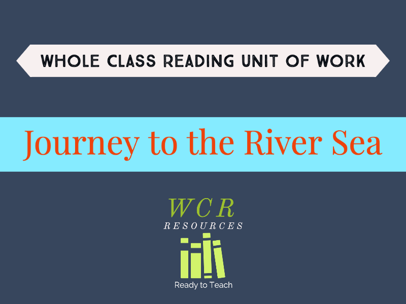 Journey to the River Sea - 25 Whole Class Reading Lessons