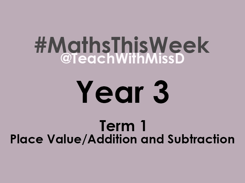 Year 3 #MathsThisWeek  -  Term 1