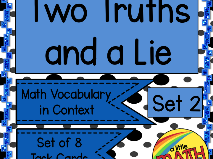 Two Truths and a Lie - Math Vocabulary Set 2