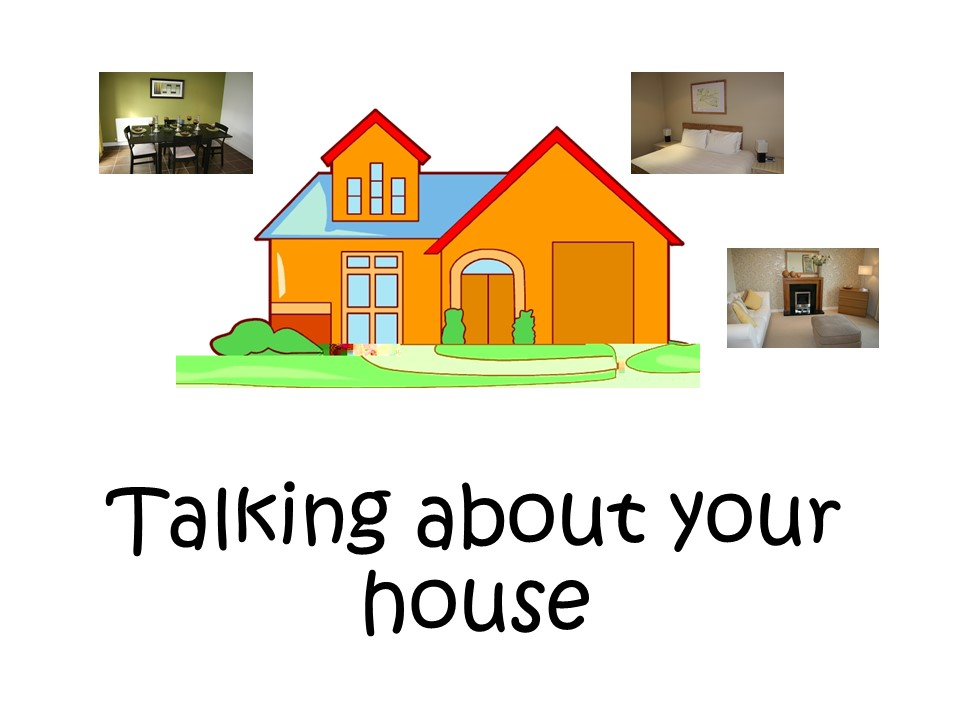 Talking about your house - French Booklet