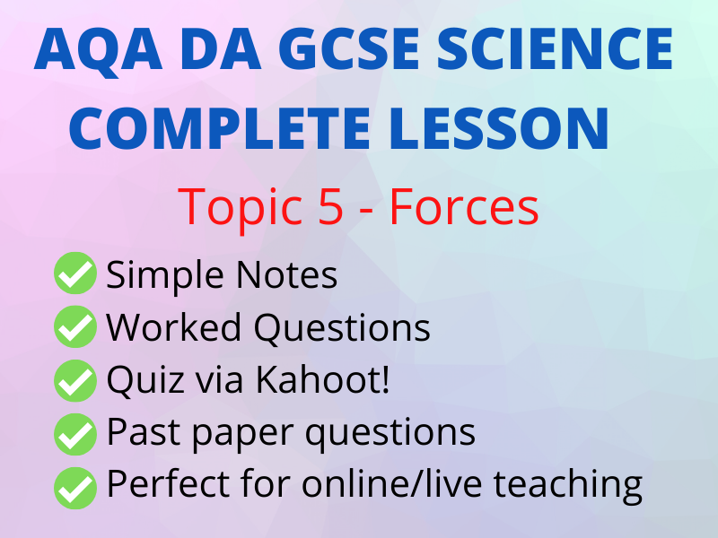 AQA GCSE Physics DA - Forces - Perfect Online Lesson incl Kahoot!