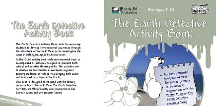 Porter P. Bear: The Earth Detective Activity Book - For Ages: 7 – 10 Years