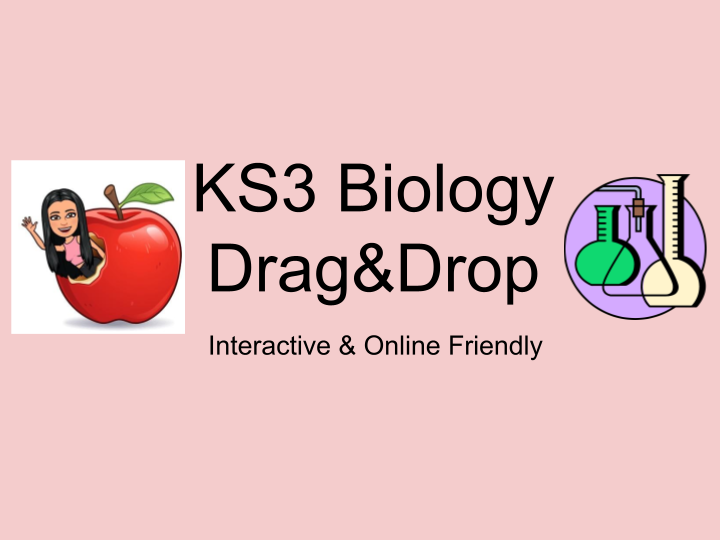 Drag and drop - Biology KS3