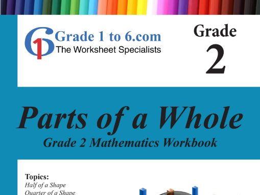 Fractions: Grade 2 Maths Workbook from www.Grade1to6.com Books