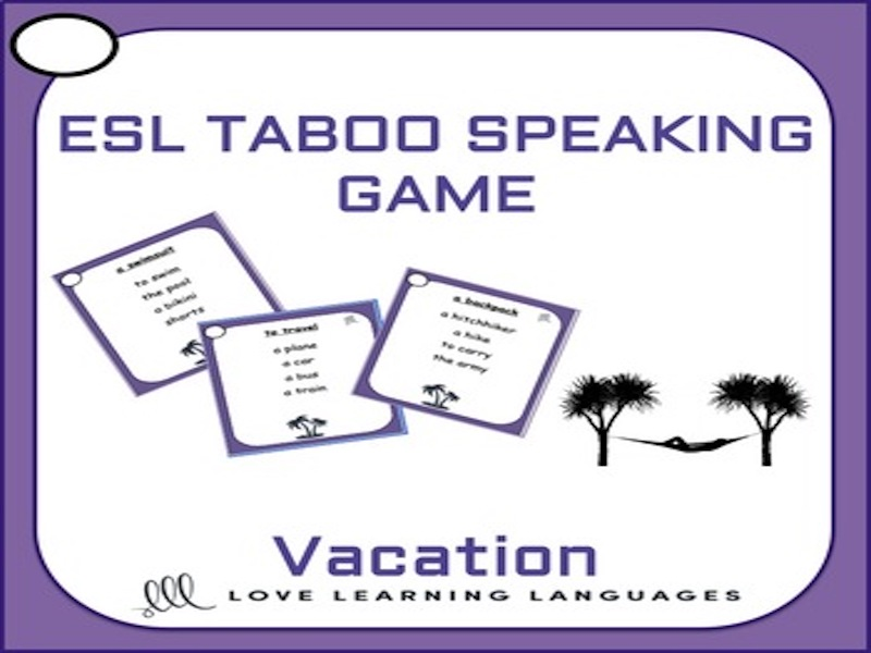 Vacation - ESL - ELL Taboo Speaking Game