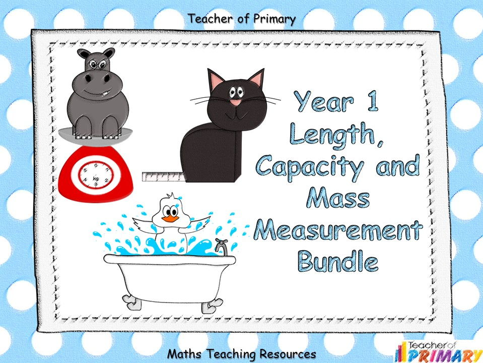 Year 1 Length, Capacity and Mass Measurement Bundle