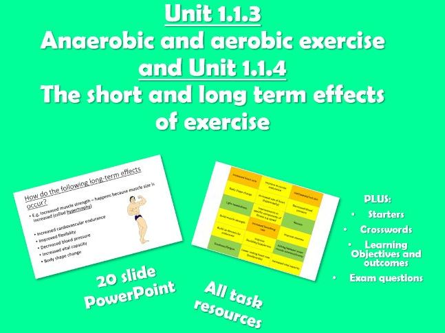 AQA GCSE PE (2016) 1.1.3 and 1.1.4 Aerobic/Anaerobic exercise and Effects of Exercise - Unit of Work
