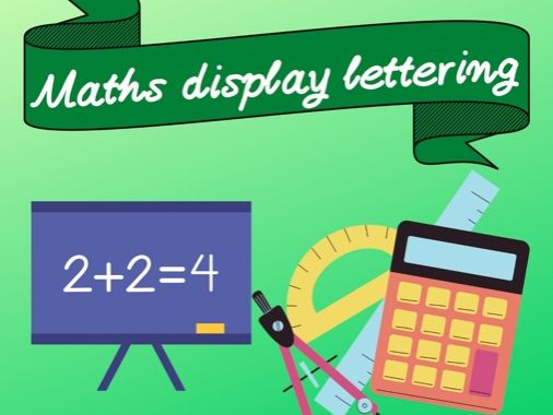 Maths display lettering