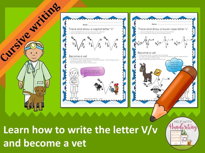 Learn how to write the letter V (Cursive style) and become a vet