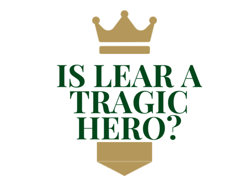 IS LEAR A TRAGIC HERO?