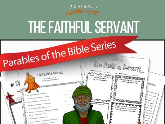 Bible Parable: The Faithful Servant