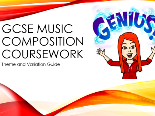 GCSE Composition Coursework Student Guide: Theme and Variation