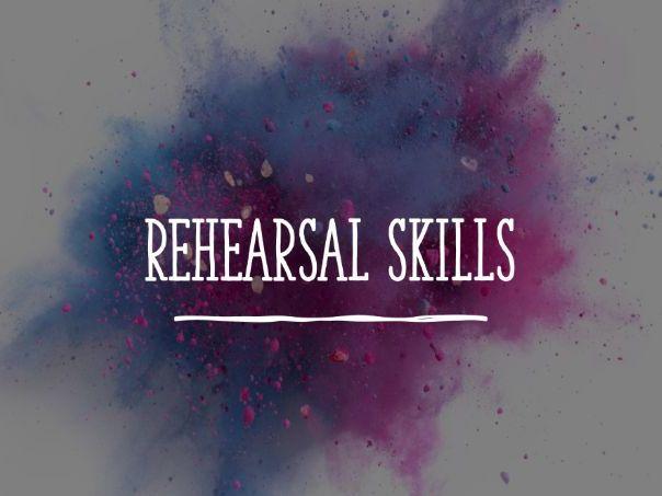 Rehearsal Skills SoL