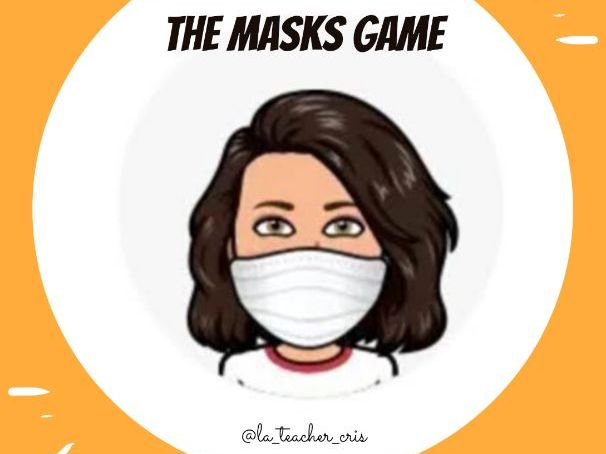 the masks game - first day of school game