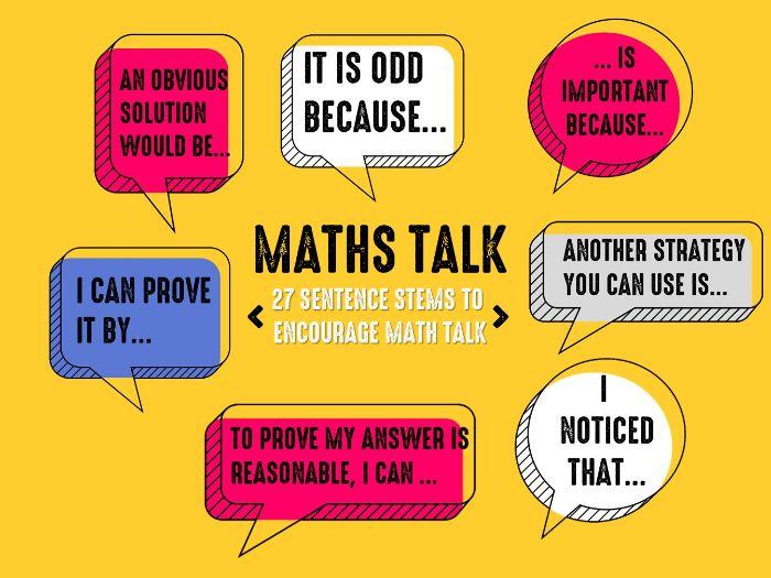 Maths Talk- 27 sentence stems to encourage mathematical talk