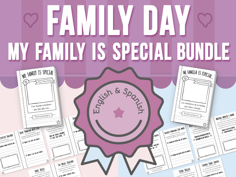 Family Day - My Family is Special BUNDLE